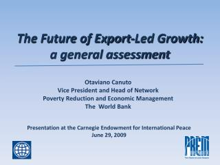 The Future of Export-Led Growth:  a general assessment