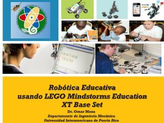 Robótica Educativa usando LEGO  Mindstorms Education  XT  Base Set