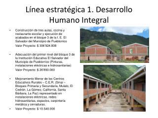 Línea estratégica 1. Desarrollo Humano Integral