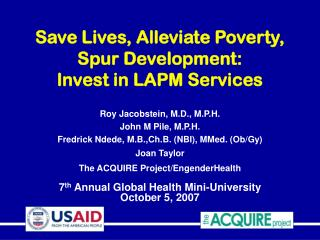 Save Lives, Alleviate Poverty, Spur Development:  Invest in LAPM Services