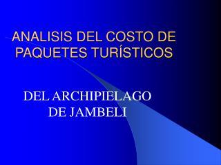 ANALISIS DEL COSTO DE PAQUETES TURÍSTICOS