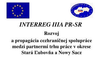 INTERREG IIIA PR-SR