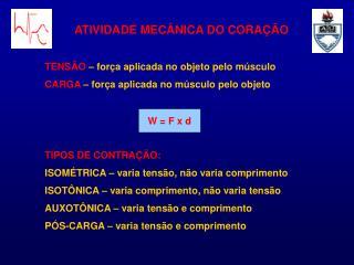 ATIVIDADE MEC NICA DO CORA  O