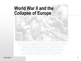 World War II and the Collapse of Europe