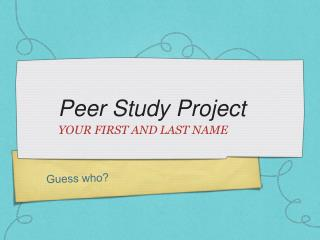 Peer Study Project