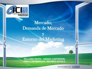 Mercado,  Demanda de Mercado  y  Entorno del Marketing