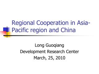 Regional Cooperation in Asia-Pacific region and China