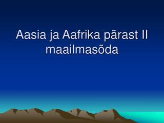 Aasia ja Aafrika pärast II maailmasõda