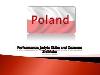 Performance: Judyta Skiba and Zuzanna Zieli?ska