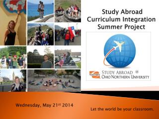 Study Abroad Curriculum Integration Summer Project