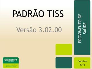 PADR�O TISS