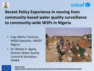 Recent Policy Experience in moving from community-based water quality surveillance to community-wide WSPs in Nigeria