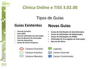Clínica Online e TISS 3.02.00