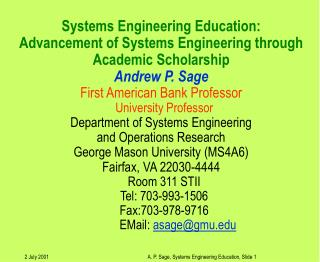 Systems Engineering Education:  Advancement of Systems Engineering through Academic Scholarship