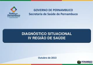 DIAGNÓSTICO SITUACIONAL IV REGIÃO DE SAÚDE