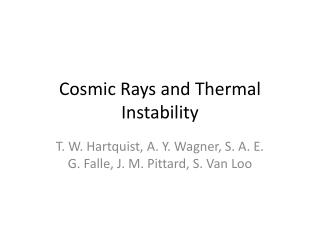 Cosmic Rays and Thermal Instability