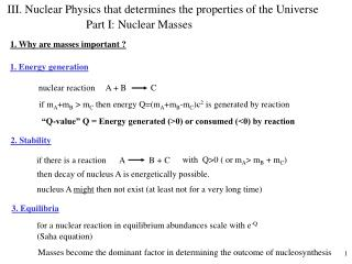 III. Nuclear Physics that determines the properties of the Universe