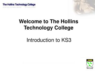 Welcome to The Hollins Technology College