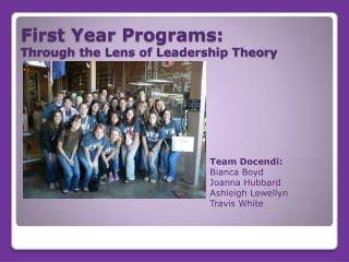 First Year Programs: Through the Lens of Leadership Theory