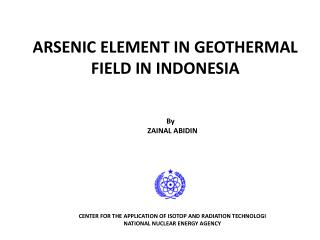 ARSENIC ELEMENT IN GEOTHERMAL FIELD IN INDONESIA