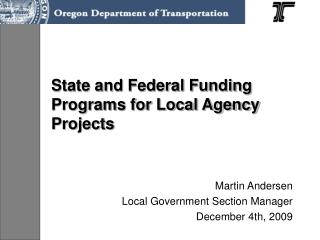 State and Federal Funding Programs for Local Agency Projects