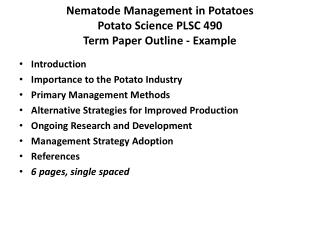 Nematode Management in Potatoes Potato Science PLSC 490 Term Paper Outline - Example