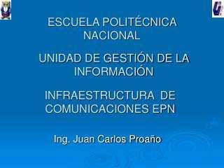 INFRAESTRUCTURA  DE COMUNICACIONES EPN