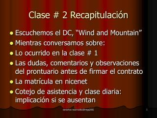 Clase # 2 Recapitulaci�n