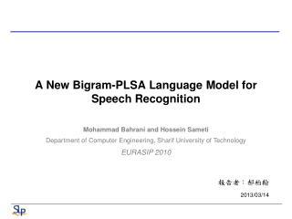 A New Bigram-PLSA  Language Model  for Speech Recognition