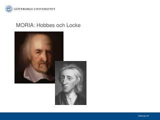 MORIA: Hobbes och Locke