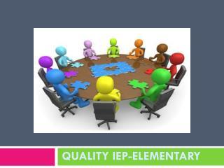 Quality IEP-Elementary