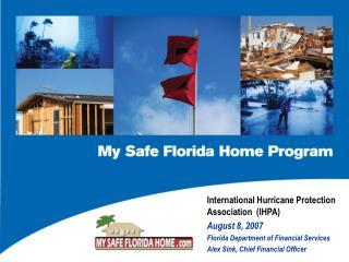 International Hurricane Protection Association  (IHPA) August 8, 2007