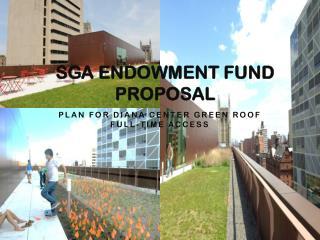 SGA Endowment Fund Proposal