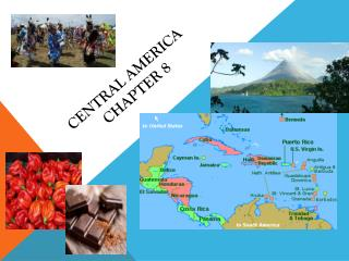 Central America  Chapter 8
