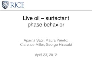 Live oil – surfactant  phase behavior
