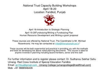 National Trust Capacity Building Workshops April 18-20 Location:  Faridkot, Punjab