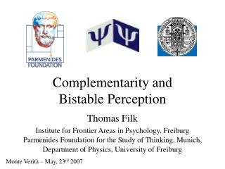 Complementarity and  Bistable Perception