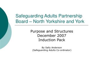 Safeguarding Adults Partnership Board – North Yorkshire and York