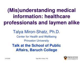 (Mis)understanding medical information: healthcare professionals and laymen alike