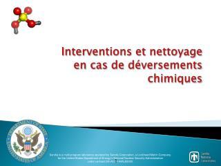 Interventions et nettoyage  en cas de déversements chimiques
