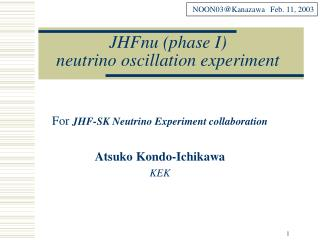 JHFnu (phase I)  neutrino oscillation experiment