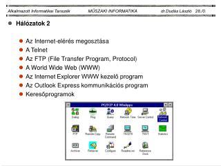 Alkalmazott Informatikai Tansz k               MUSZAKI INFORMATIKA                    dr.Dud s L szl    28.