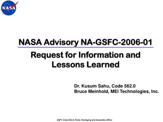 NASA Advisory NA-GSFC-2006-01 Request for Information and Lessons Learned