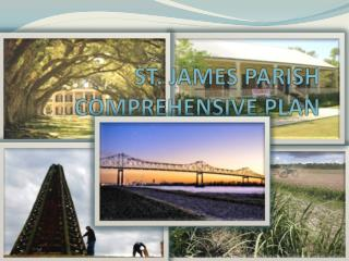 ST. JAMES PARISH COMPREHENSIVE PLAN