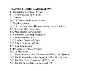 CHAPTER 2 COORDINATE SYSTEMS 2.1 Geographic Coordinate System 2.1.1 Approximation of the Earth