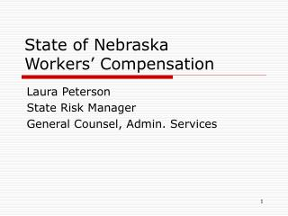 State of Nebraska Workers  Compensation