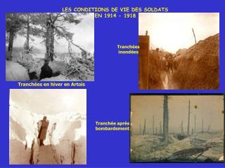 LES CONDITIONS DE VIE DES SOLDATS EN 1914 - 1918