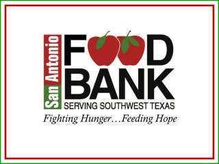 Fighting Hunger�Feeding Hope