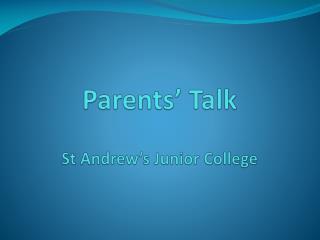 Parents' Talk St Andrew's Junior College