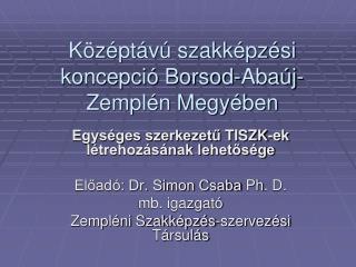 Középtávú szakképzési koncepció Borsod-Abaúj-Zemplén Megyében